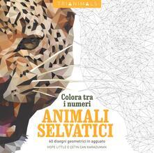 Promoartpalermo.it Animali selvatici. 60 disegni geometrici in agguato. Colora tra i numeri. Ediz. illustrata Image