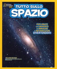 Librisulladiversita.it Tutto sullo spazio. Ediz. a colori Image