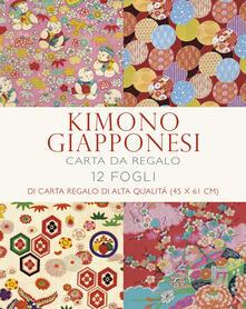 Ilmeglio-delweb.it Kimono giapponesi. 12 fogli di carta regalo di alta qualità. Ediz. a colori Image