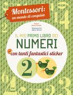 Il mio primo libro dei numeri. Montessori: un mondo di conquiste. Ediz. a colori