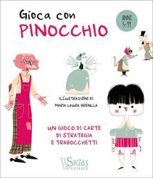 Antondemarirreguera.es Gioca con Pinocchio. Ediz. a colori. Con Carte Image