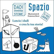 Voluntariadobaleares2014.es Dadi inventa storie. Spazio. Con gadget Image