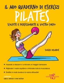 Il mio quaderno di esercizi. Pilates.pdf