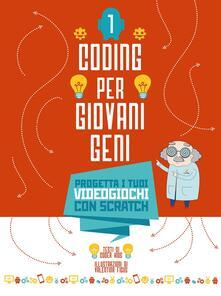 Ristorantezintonio.it Progetta i tuoi videogiochi con scratch. Coding per ragazzi . Ediz. a colori. Vol. 1 Image