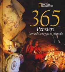 Listadelpopolo.it 365 pensieri. La via della saggezza orientale. Ediz. illustrata Image