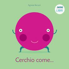 Cerchio come... I minilibri. Ediz. a colori.pdf
