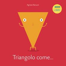 Antondemarirreguera.es Triangolo come... I minilibri. Ediz. a colori Image