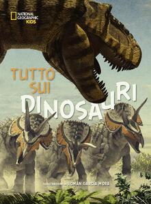 Squillogame.it Tutto sui dinosauri. Ediz. a colori Image