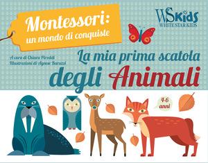 La mia prima scatola degli animali. Montessori: un mondo di conquiste. Ediz. a colori. Con gadget. Con Poster