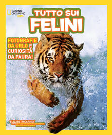 Listadelpopolo.it Tutto sui felini. Ediz. a colori Image