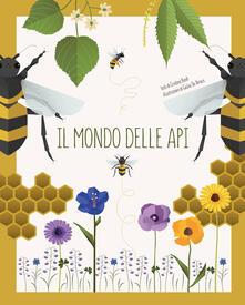 Atomicabionda-ilfilm.it Il mondo delle api. Ediz. a colori Image