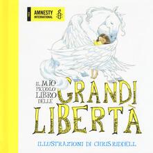 Il mio piccolo libro delle grandi libertà. Ediz. a colori.pdf