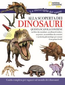 Alla scoperta dei dinosauri. Le meraviglie del sapere. Ediz. a colori. Con gadget.pdf