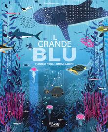 Il grande blu. Viaggio negli abissi marini. Ediz. a colori. Con File audio per il download.pdf
