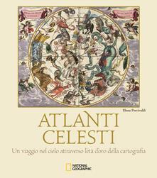 Lpgcsostenible.es Atlanti celesti. Un viaggio nel cielo attraverso l'età d'oro della cartografia. Ediz. a colori Image