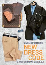 Libro New dress code. Le regole dell'abbigliamento maschile oggi Giuseppe Ceccarelli