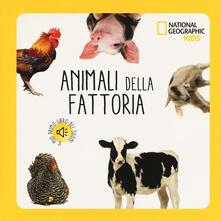Cocktaillab.it Animali della fattoria. Libro sonoro. Ediz. a colori Image
