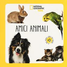 Secchiarapita.it Amici animali. Libro sonoro. Ediz. a colori Image