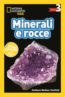 Camfeed.it Minerali e rocce. Livello 3. Diventa un super lettore Image