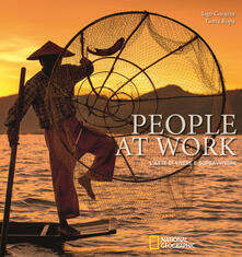 Lpgcsostenible.es People at work. L'arte di vivere e sopravvivere. Ediz. illustrata Image