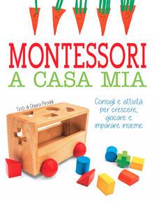 Listadelpopolo.it Montessori a casa mia. Consigli e attività per crescere, giocare e imparare insieme Image