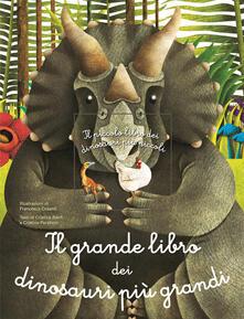 Il grande libro dei dinosauri più grandi. il piccolo libro dei dinosauri più piccoli. Ediz. a colori.pdf