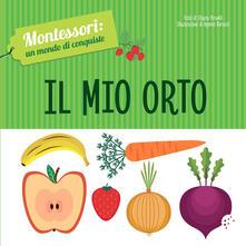 Amatigota.it Il mio orto. Montessori: un mondo di conquiste. Ediz. a colori Image