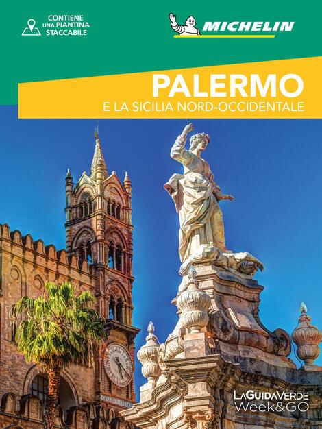Cartina Sicilia Michelin.Palermo E La Sicilia Nord Occidentale Con Cartina Chiara Morello Libro White Star La Guida Verde Week Go Ibs