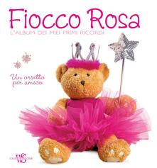 Antondemarirreguera.es Fiocco rosa. L'album dei miei primi ricordi. Un orsetto per amico. Ediz. illustrata Image