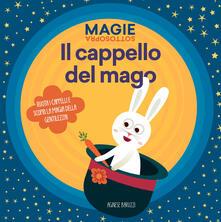 Mercatinidinataletorino.it Il cappello del mago. Magie sottosopra. Ediz. a colori Image