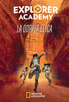 La doppia elica. Explorer Academy. Vol. 3.pdf