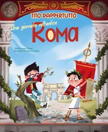 Teamforchildrenvicenza.it Una giornata nell'antica Roma. Tito dappertutto Image