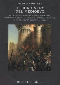 Il Il libro nero del Medioevo - Cortesi Paolo - wuz.it