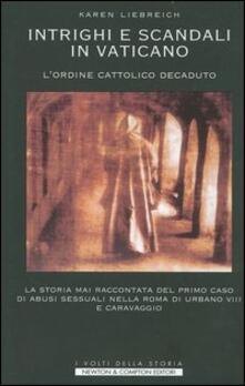 Ristorantezintonio.it Intrighi e scandali in Vaticano. L'ordine cattolico decaduto Image