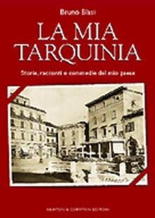 Voluntariadobaleares2014.es La mia Tarquinia. Storie, racconti e commedie del mio paese Image