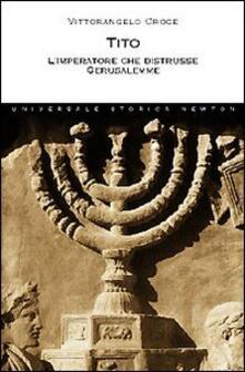 Librisulladiversita.it Tito. L'imperatore che distrusse Gerusalemme Image