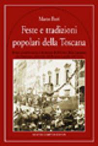 Feste e tradizioni popolari della Toscana