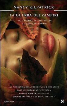 La guerra dei vampiri. Potere del sangue - Nancy Kilpatrick - copertina