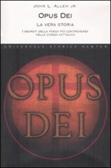 Tegliowinterrun.it Opus Dei. La vera storia. I segreti della forza più controversa nella chiesa cattolica Image