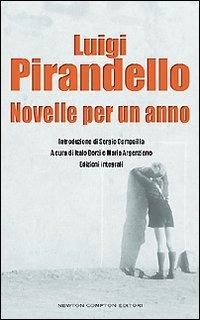 Novelle per un anno. Ediz. integrale - Pirandello Luigi - wuz.it