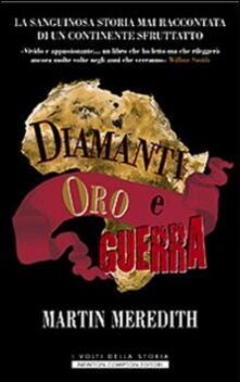 Daddyswing.es Diamanti, oro e guerra. La sanguinosa storia mai raccontata di un continente sfruttato Image