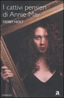 I cattivi pensieri di Annie May - Debby Holt - copertina