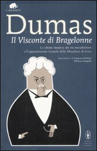 Il Il visconte di Bragelonne. Ediz. integrale - Dumas Alexandre - wuz.it