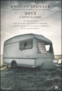 Libro 2012. L'apocalisse Whitley Strieber