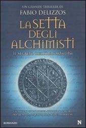 La setta degli alchimisti. Il segreto dell'immortalità