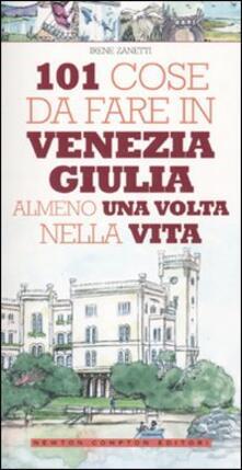 Amatigota.it 101 cose da fare in Venezia Giulia almeno una volta nella vita Image