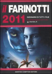 Voluntariadobaleares2014.es Il Farinotti 2011. Dizionario di tutti i film Image