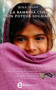Ebook bambina che non poteva sognare Shah, Bina