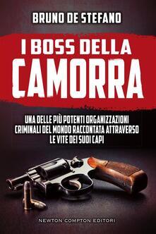 I boss della camorra - Bruno De Stefano - ebook
