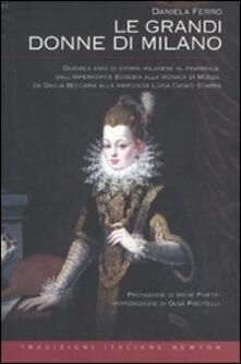 Le grandi donne di Milano - Daniela Ferro - copertina